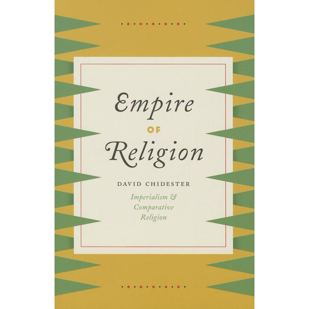 Empire of Religion : Imperialism and Comparative Religion