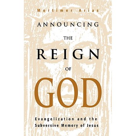 Announcing the Reign of God (Arias Book)