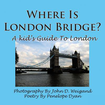 Where Is London Bridge? a Kid's Guide to London - Halloween 2017 London Bridge