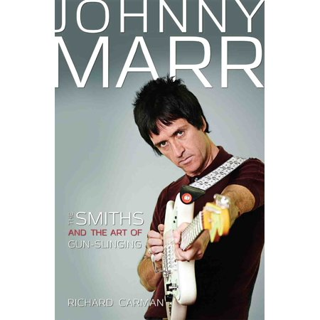Johnny Marr : The Smiths and the Art of Gunslinging - Johnny Marr Halloween
