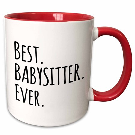 3dRose Best Babysitter Ever - Child-minder gifts - a way to say thank you for looking after the kids - Two Tone Red Mug,