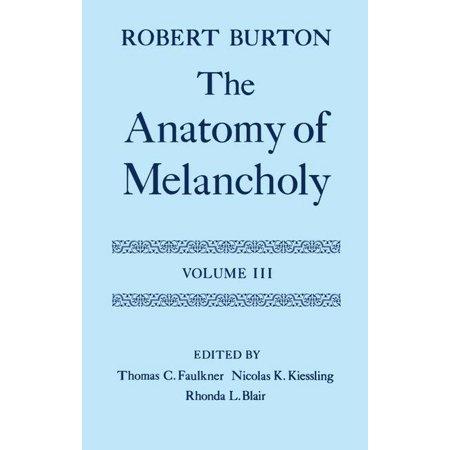 Anatomy of Melancholy: The Anatomy of Melancholy (Other) - Walmart.com
