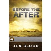 Erin Solomon Mysteries: Before the After: Book 4, The Erin Solomon Mysteries (Paperback)