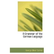 A Grammar of the German Language (Hardcover)