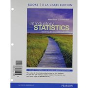 Introductory Statistics : Exploring the World Through Data, Books a la Carte Edition