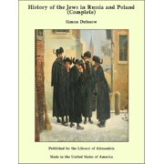 History of the Jews in Russia and Poland (Complete) - eBook