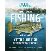 The Total Fishing Manual (Paperback Edition) : 317 Essential Fishing Skills