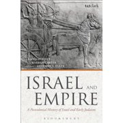 Israel and Empire : A Postcolonial History of Israel and Early Judaism