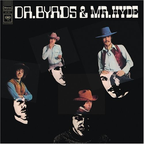 Dr Byrds & Mr Hyde (Vinyl)