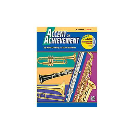 Accent On Achievement Volume 1 Bb (Accent On Achievement Clarinet)