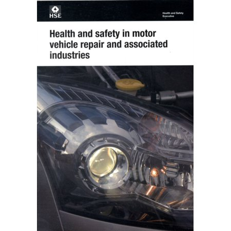 Health and Safety in Motor Vehicle Repair and Associated Industries (Health & Safety Guide) (Paperback)