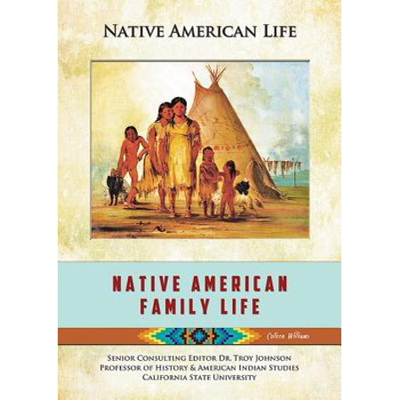 - Native American Family Life - eBook