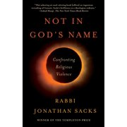 Not in God's Name : Confronting Religious Violence
