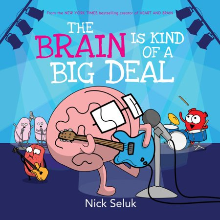 The Brain Is Kind of a Big Deal (We Re Kind Of A Big Deal)