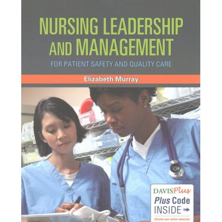 Nursing Leadership and Management for Patient Safety and Quality