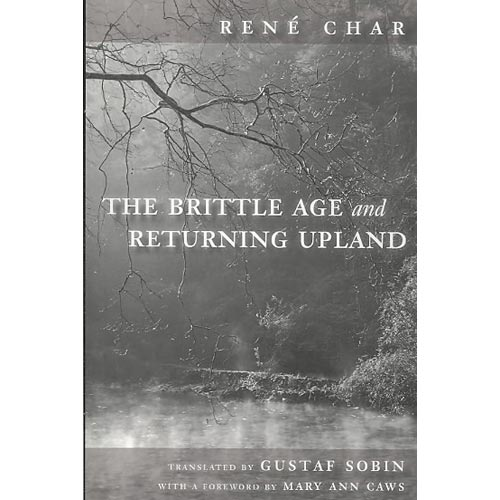The Brittle Age and Returning Upland (Paperback)