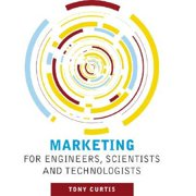 Marketing for Engineers, Scientists and Technologists Paperback