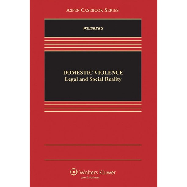 Aspen Casebooks: Domestic Violence: Legal and Social Reality (Hardcover)