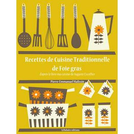 Frozen Duck Foie Gras - Recettes de Cuisine Traditionnelle de Foie Gras - eBook