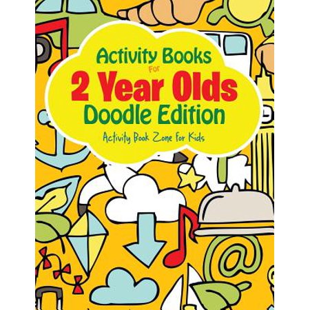 Activity Books for 2 Year Olds Doodle Edition