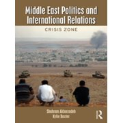 Middle East Politics and International Relations - eBook