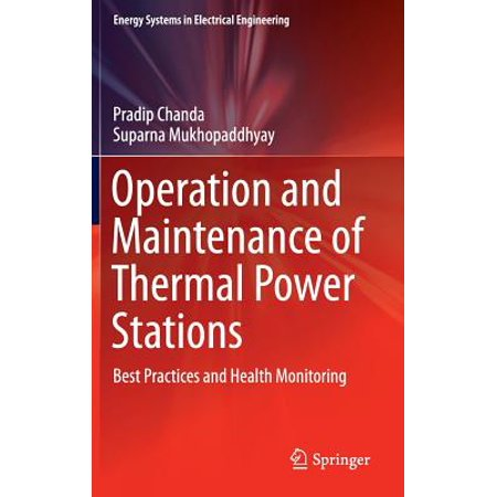 Operation and Maintenance of Thermal Power Stations : Best Practices and Health