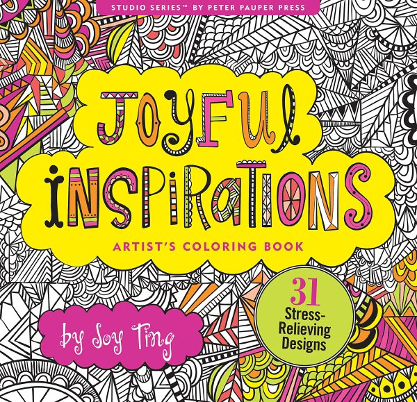 Joyful Inspirations Adult Coloring Book (31 Stress-Relieving Designs)