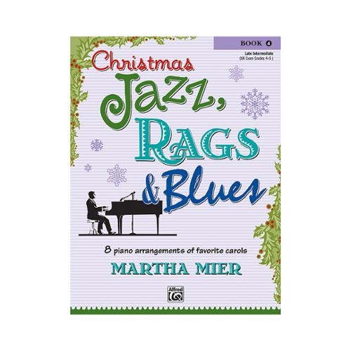 Alfred 00-26140 Christmas Jazz- Rags & Blues- Book 4 - Music Book