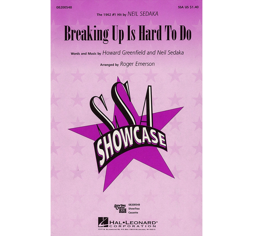 Hal Leonard Breaking Up Is Hard to Do SSA by Neil Sedaka arranged by Roger Emerson by
