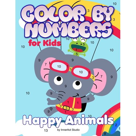 Color by Numbers for Kids: Happy Animals: Coloring for Ages 3 to 8 Large Size Jumbo Coloring Book with Animals - A Fun Way to Learn Colors. Color Key Included (Paperback)(Large (Best Way To Learn Us History)
