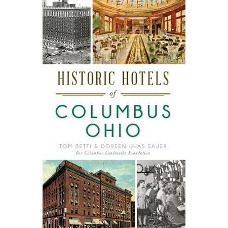 Historic Hotels of Columbus, Ohio - Wigs Columbus Ohio