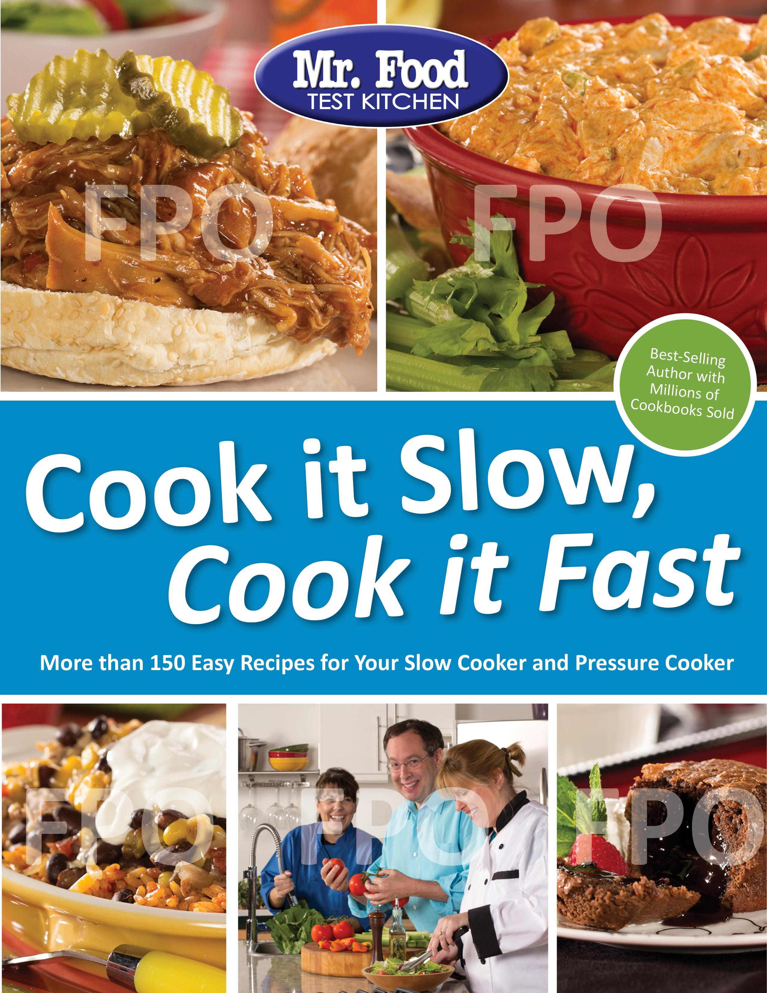 Mr. Food Test Kitchen Cook It Slow, Cook It Fast : More Than 150 ...