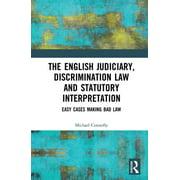 The Judiciary, Discrimination Law and Statutory Interpretation - eBook