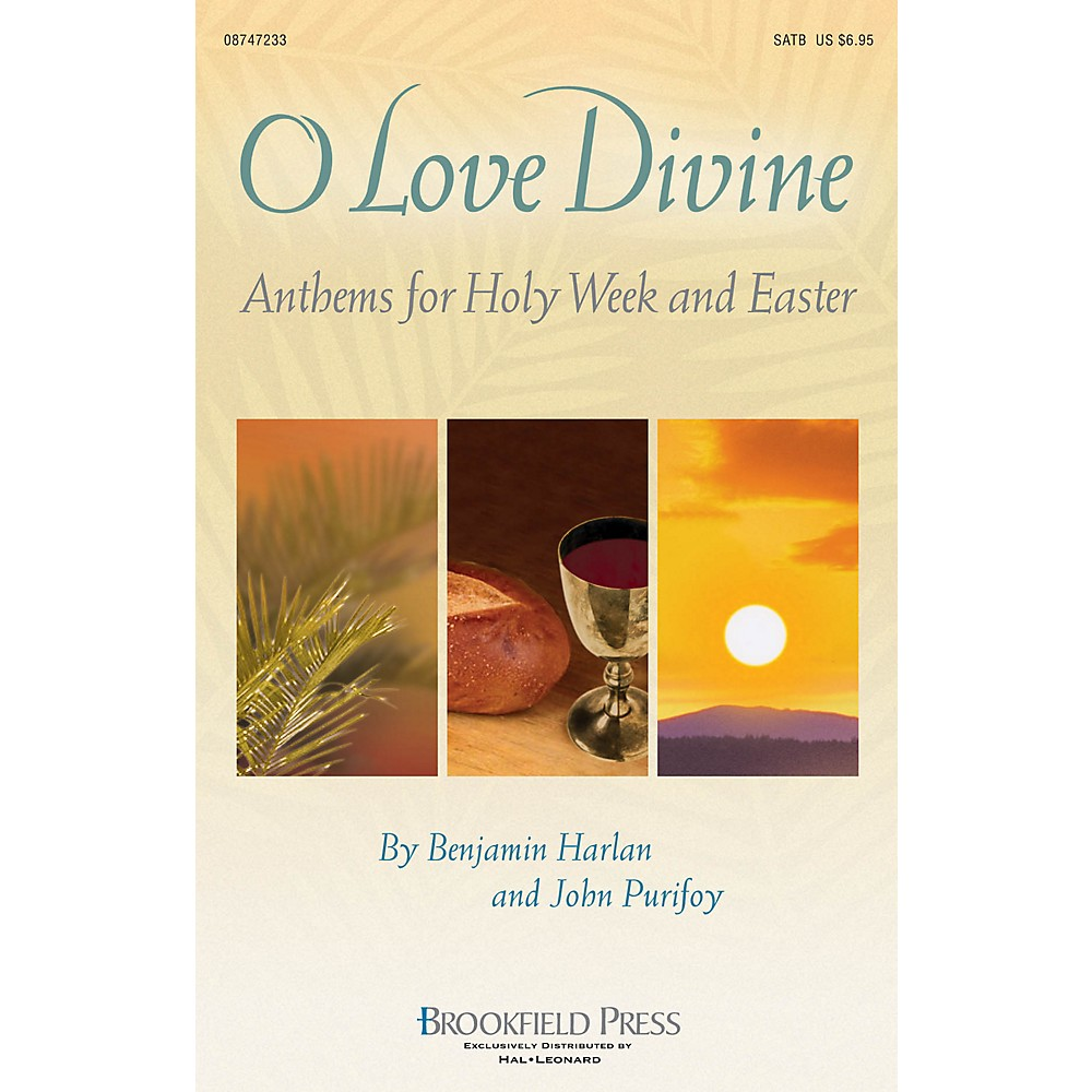 Brookfield O Love Divine (Anthems for Holy Week and Easter) Preview Pak Arranged by Benjamin Harlan