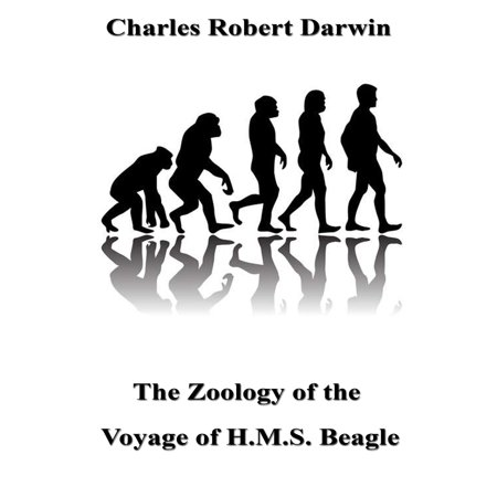 The Zoology of the Voyage of H.M.S. Beagle -