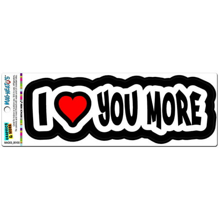 I Love Heart You More Automotive Car Refrigerator Locker Vinyl Magnet (Heart T-shirt Refrigerator Magnet)
