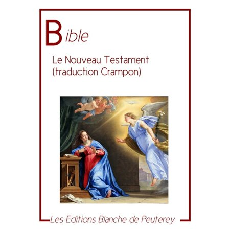 Le nouveau Testament (traduction Crampon) - eBook