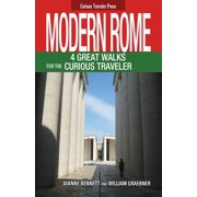 Modern Rome, 4 Great Walks for the Curious Traveler - eBook