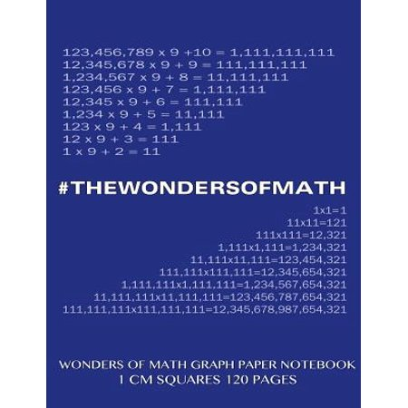 Wonders Of Math Graph Paper Notebook 120 Pages With 1 Cm Squares  8 5 X 11 Inch Notebook With Blue Cover  Graph Paper Notebook With One Centimeter Squ