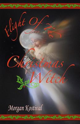 Flight of the Christmas Witch