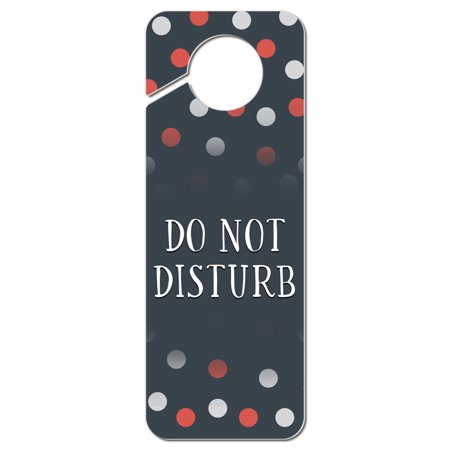 Do Not Disturb Polka Dots Plastic Door Knob Hanger Sign