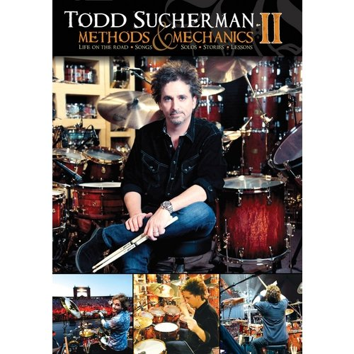 Todd Sucherman: Methods And Mechanics II - Life On The Road