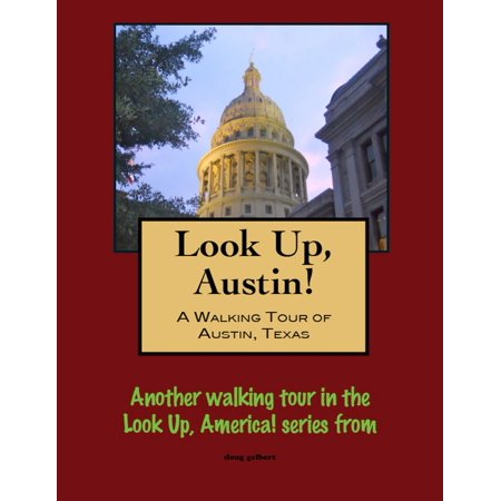 Look Up, Austin! A Walking Tour of Austin, Texas - eBook](Austin Texas Halloween Party)