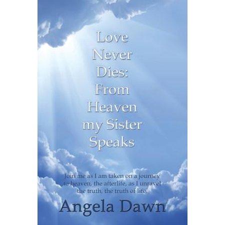 Love Never Dies : From Heaven My Sister Speaks (Cast Of Love Never Dies Us Tour)