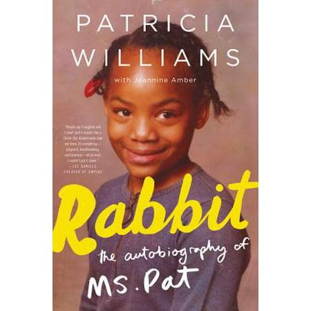 Rabbit : The Autobiography of Ms. Pat](Pat Catans Halloween)