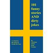 101 Funny Stories and Dirty Jokes from Sweden - eBook