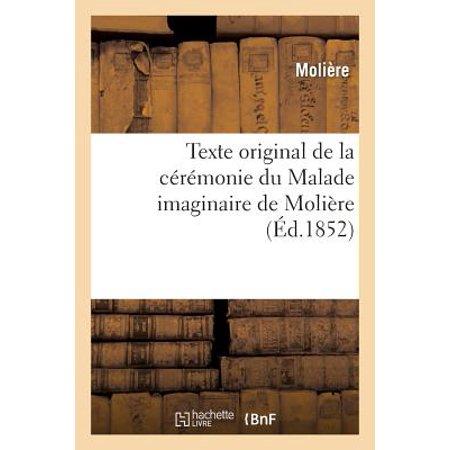 Original Text of Molière's Malade Imaginaire Ceremony - Texte Original Pour Halloween