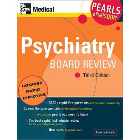 Psychiatry Board Review: Pearls of Wisdom, Third Edition - eBook