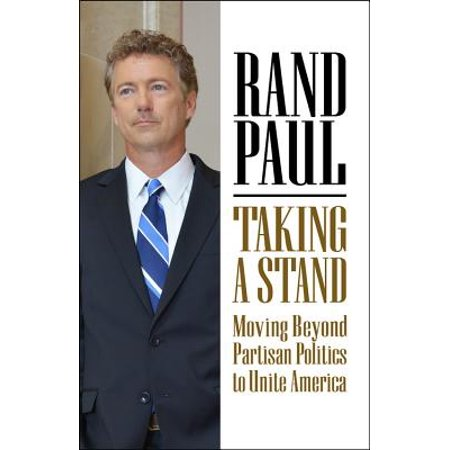 Talking Stand - Taking a Stand : Moving Beyond Partisan Politics to Unite America