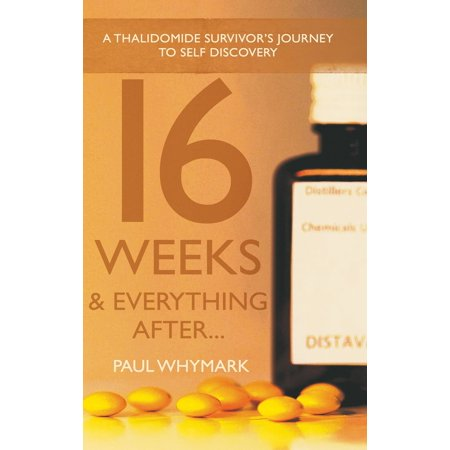 16 Weeks and Everything After... - eBook ()
